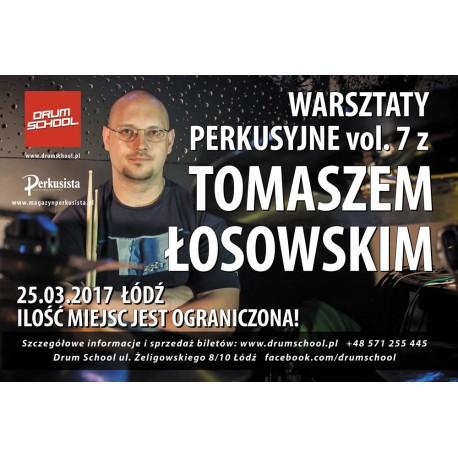 Warsztaty Perkusyjne vol. 7 - TOMASZ ŁOSOWSKI - 25.03.2017 - Łódź